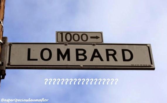 Lombard Street – é a rua mais… do mundo